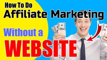 8 Step Process For Doing Affiliate Marketing For Beginners [Without a Website]