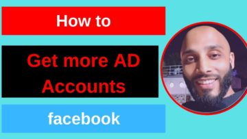 How to Get More Ad Accounts and Business Managers to Your Facebook Business 2019