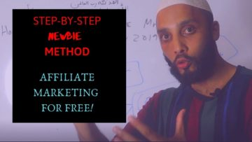 How to Start Affiliate Marketing STEP-BY-STEP in 2019 for Beginners! Free Method