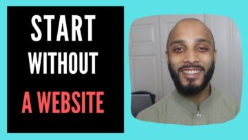 How to Start Affiliate Marketing Without a Website in 2019 for Beginners!