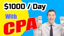 How to Start CPA Marketing Step by Step! Fastest Way to $1k Per Day 2020