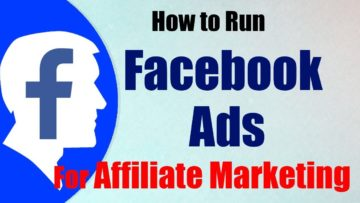 How To Use Facebook Ads For Promoting Affiliate Marketing Offers [Step-by-Step]