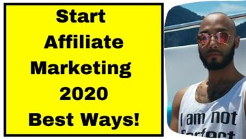 The Best ways to start an affiliate marketing business in 2020